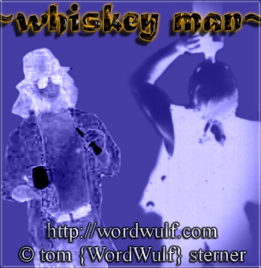 ~whiskey man~ X