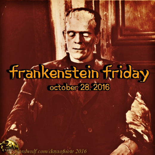 10-28-2016-frankenstein-friday
