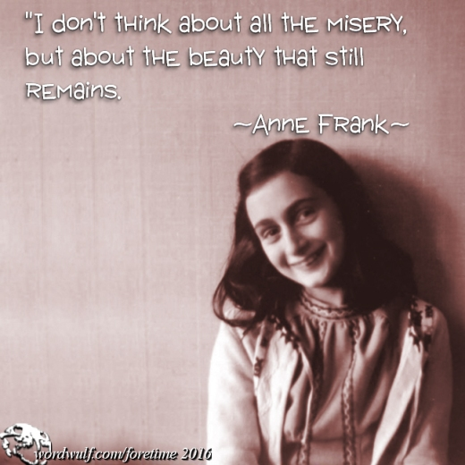 12-27-2016-foretime-anne-frank-beauty-misery