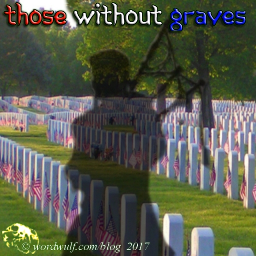 5-28-2017 - Days of Note - Those Without Graves X blog