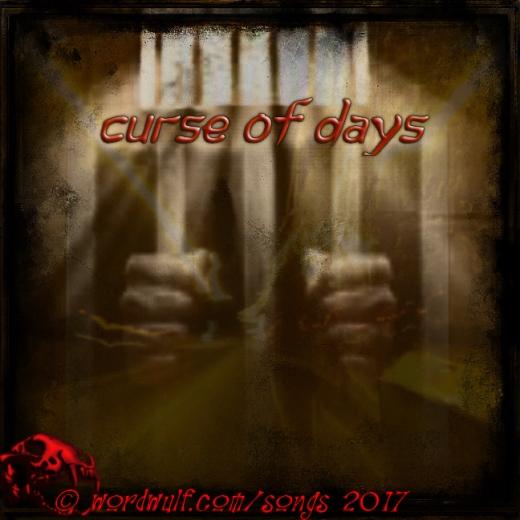 ~Curse of Days~ X - 6-13-2017
