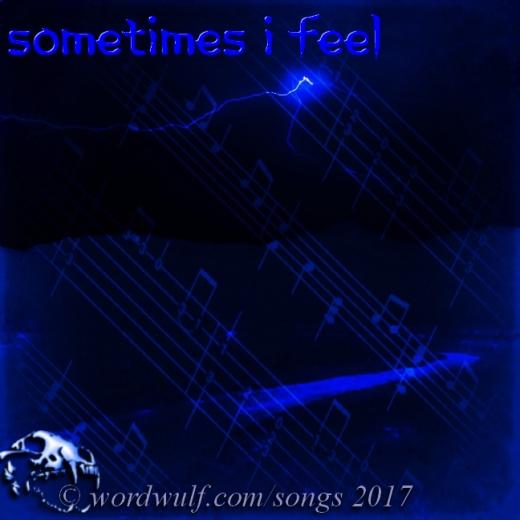 3-31-2017 - Sometimes I Feel X