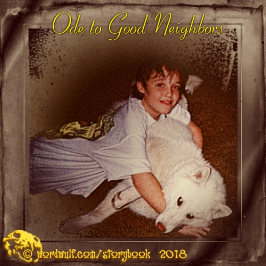 8-1-2018 - Ode to Good Neighbors - T